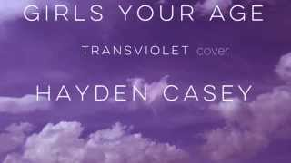 girls your age (chorus) - transviolet