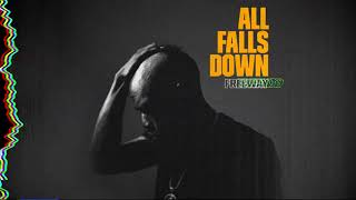 Freeway - All Falls Down
