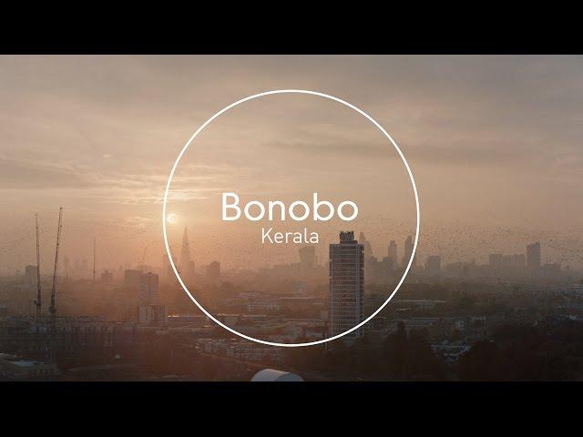 """Videoclip oficial de la canción """"Kerala"""" de Bonobo."""