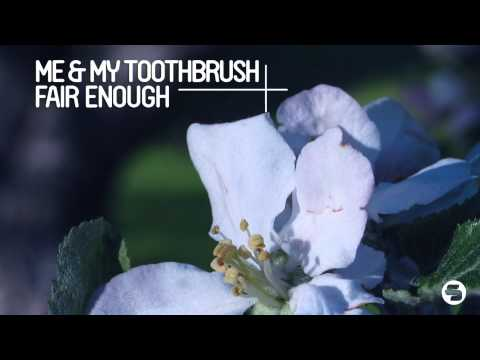me-my-toothbrush-fair-enough-sons-of-maria-remix-sirupmusic