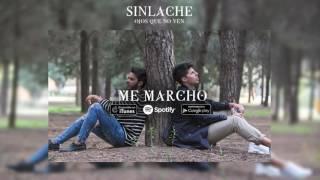 Sinlache - Me Marcho (Audio Oficial)