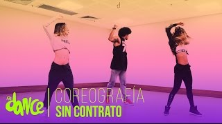Sin Contrato - Maluma - Coreografía - FitDance Life
