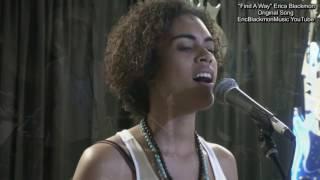 FIND A WAY Erica Blackmon Original Song EricBlackmonGuitar HD (Original Song)
