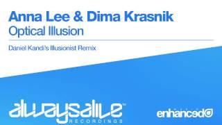 Anna Lee & Dima Krasnik - Optical Illusion (Daniel Kandi's Illusionist Mix) [OUT NOW]