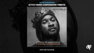 BJ The Chicago Kid - BJTCK CONFESSIONS