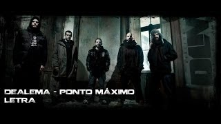 Dealema - Ponto Máximo (letra)
