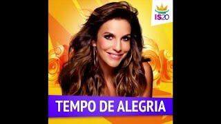 Ivete Sangalo   Tempo de Alegria  áudio