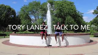 Tory Lanez - Talk to me (Official Dance Video)