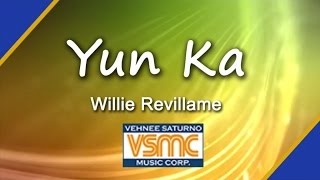 Willie Revillame - Yun Ka