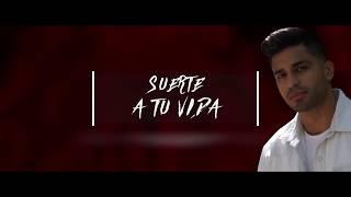 John Lajara - Suerte A Tu Vida (Lyric Video)