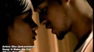 Oka - U Make Me Cry feat. Dira Sugandi (music by Radikal Beats)