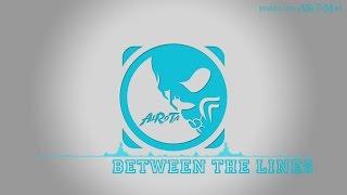 Between The Lines by Lovisa Birgersson - [2010s Pop Music]
