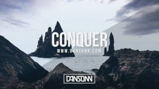 Conquer (With Hook) - Sad Inspiring Electronic Beat | Prod. By Dansonn