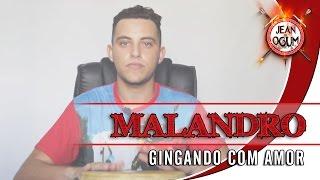 Malandro - Gingado com amor (Jean de Ogum)