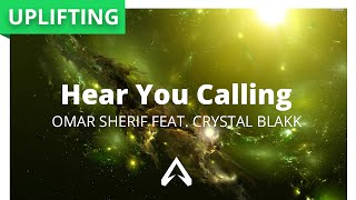 Omar Sherif Feat. Crystal Blakk – Hear You Calling