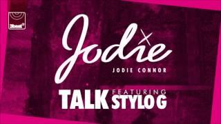 Jodie Connor ft Stylo G - Talk (JC Remix)