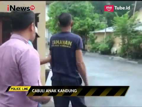 Download Video Bejat!!! Seorang Ayah Kandung Cabuli Anak Kandungnya Yang Berumur 15 Tahun - Police Line 22/03