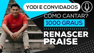 1000 Graus Renascer Praise (Cover + Tutorial) VOCATO