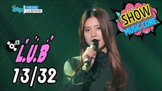 [HOT] L.U.B(DIA) - 13months 32days, L.U.B - 13월 32일 Show Music core 20170114