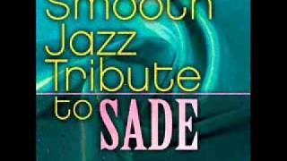Kiss Of Love - Sade Smooth Jazz Tribute