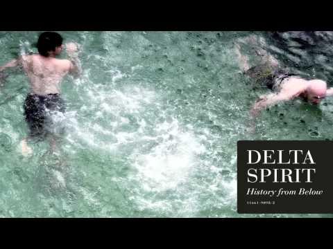 delta-spirit-devil-knows-youre-dead-rounder-records