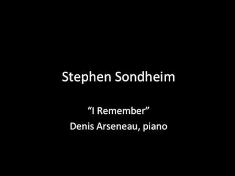 stephen-sondheim-i-remember-denis-arseneau