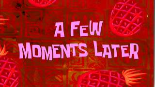 A Few Moments Later | SpongeBob Time Card #8