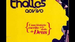 Deus da Força - Thalles Roberto (CD Uma HIstória Escrita Pelo Dedo de Deus)