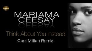 Mariama Ceesay - Think About You Instead Cool Million Remix