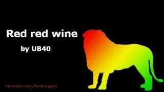 Red Red Wine- UB40 (Lyrics)