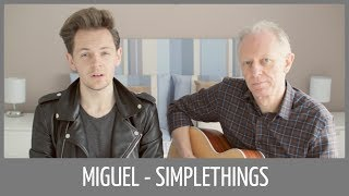 Miguel - Simplethings (ACOUSTIC COVER) | jameboyy