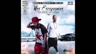 Michael El Prospecto Ft. Tony Lenta – Nos Escapamos | Audio Oficial