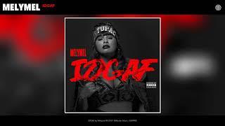 Melymel - IDGAF (Audio)