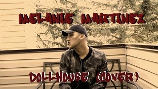 Melanie Martinez - Dollhouse (Cover by Jayden Mckenzie)