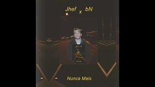 Nunca mais-Jhef e Bruno Nadav