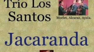 Trío Los Santos:  Jacaranda  -  (letra y acordes)