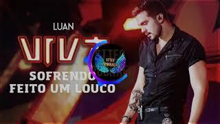 Luan Santana - Sofrendo Feito um Louco (Áudio Oficial)(Stteg Tipografia Oficial)