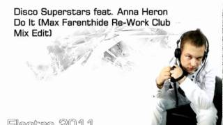 Disco Superstars feat  Anna Heron - Do It (Max Farenthide Re Work Club Mix Edit)