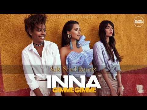 INNA - Gimme Gimme | Sak Noel Remix