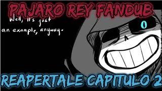 Reapertale [] Fandub Español [] Capitulo 2