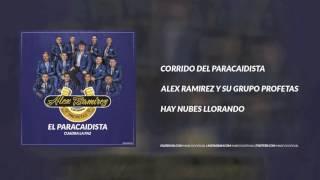 Alex Ramirez Y Su Grupo Profetas - Corrido Del Paracaidista