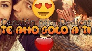♥Te Amo solo a Ti ♥ (Cancion para Dedicar) Rap Romantico 2017 - Jhobick Zamora FT EladioMC