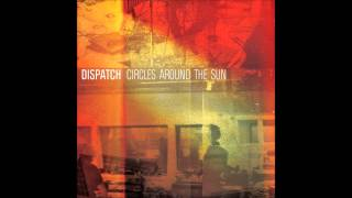 Circles Around The Sun - Dispatch (lyrics)