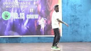 "Gautam Manokaran | 13.13 Crew | Inspired Urban Dance Workshop (Thane)  ""We Rare"" -Chance The Rapper"