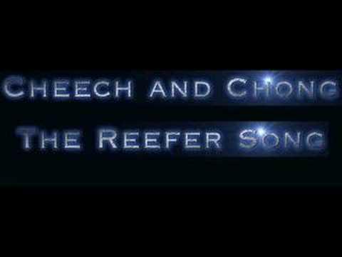 The Reefer Song de Cheech And Chong Letra y Video