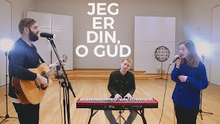 Jeg Er Din, O Gud   Kristian Bonde Nielsen // Stille Stunder