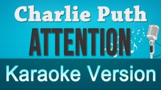 Charlie Puth - Attention Acoustic Karaoke Instrumental