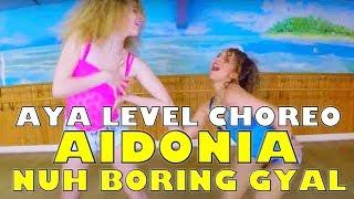 AYA LEVEL | AIDONIA NUH BORING GYAL CHOREO - Queen'Stonn Dance Crew