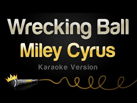 miley-cyrus-wrecking-ball-karaoke-version-sing-king-karaoke