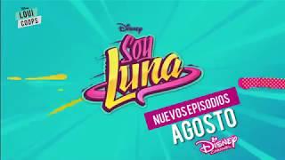 Soy Luna 2 - Segunda Parte de la Temporada (AGOSTO)